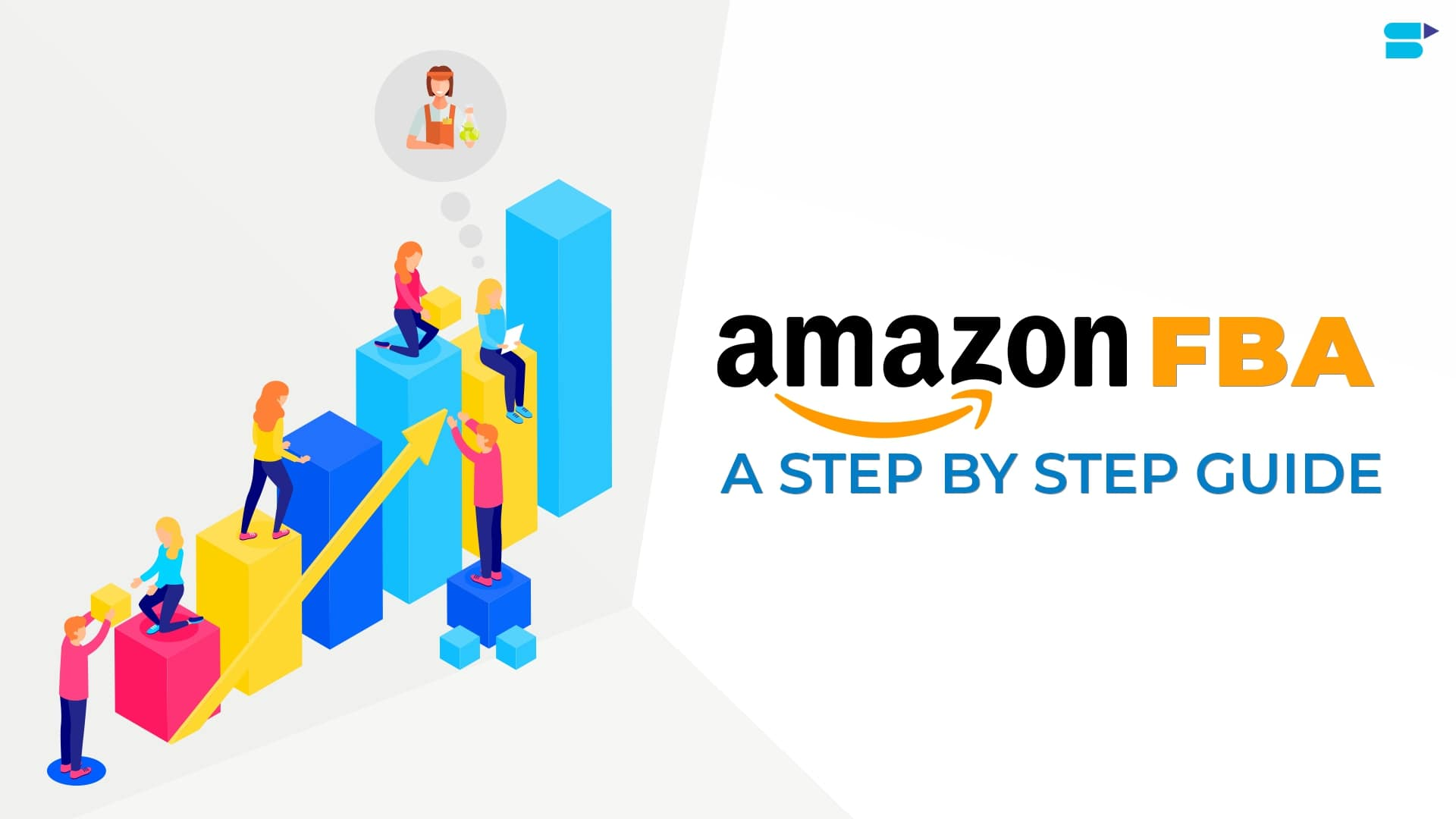 The Ultimate Guide To Successfully Leverage The Power Of Amazon FBA
