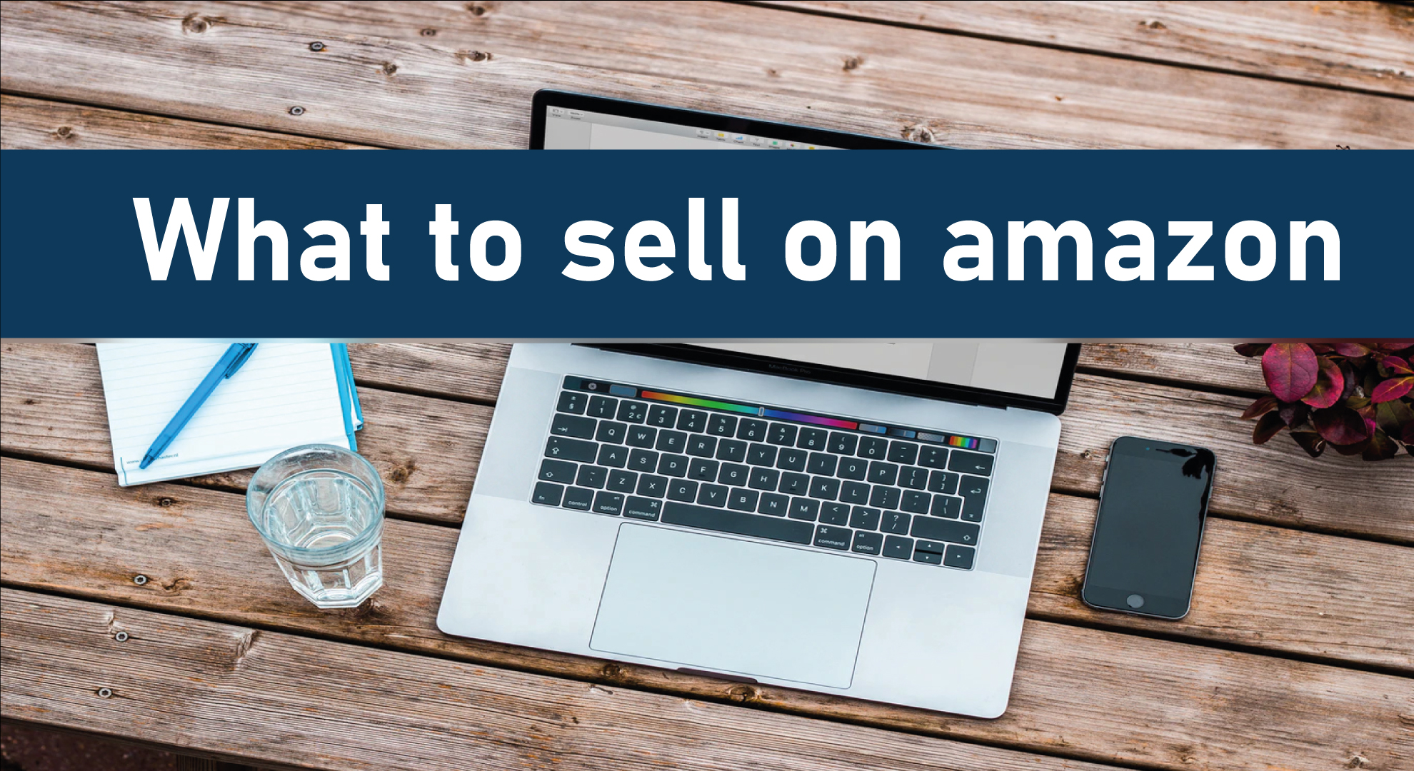 10-Ways-To-Figure-Out-What-To-Sell-On-Amazon-and-Profitt