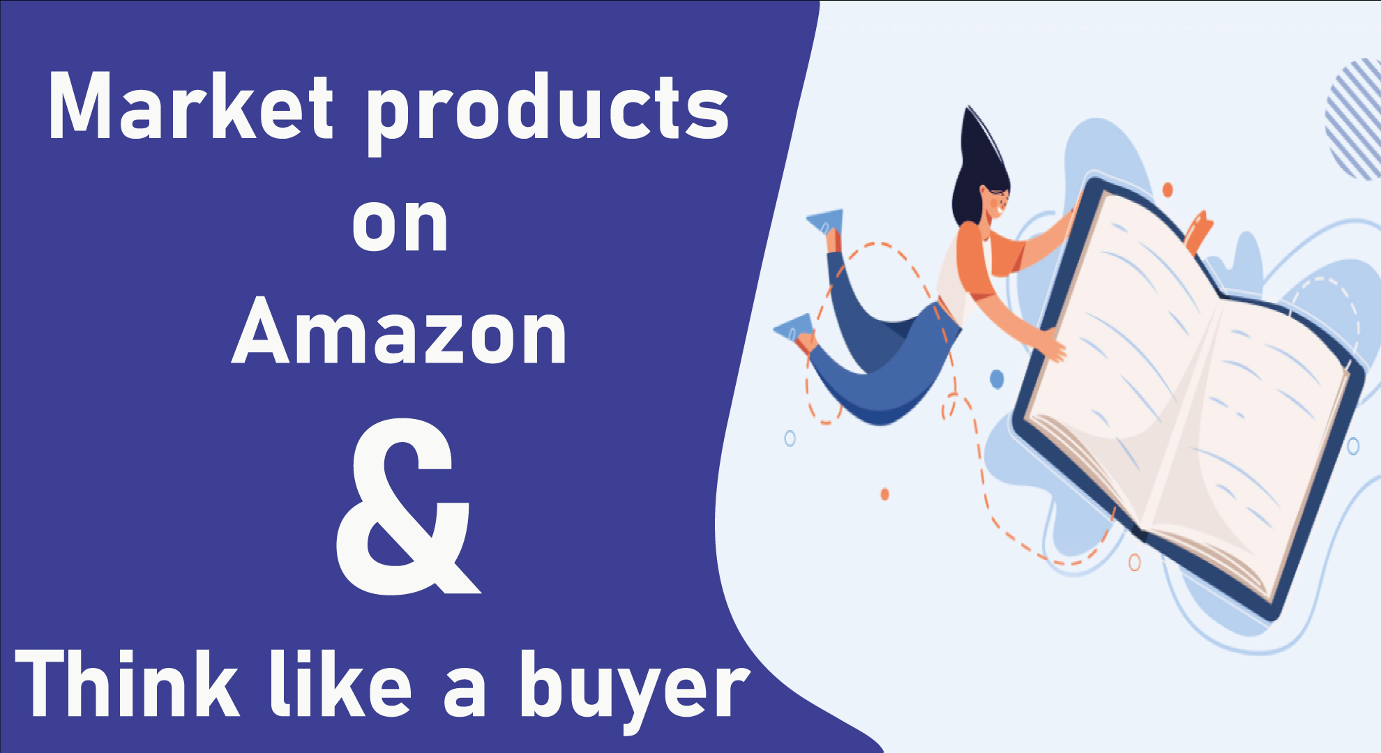 How-to-Successfully-Market-Products-on-Amazon-&-Think-like-a-Buyerr