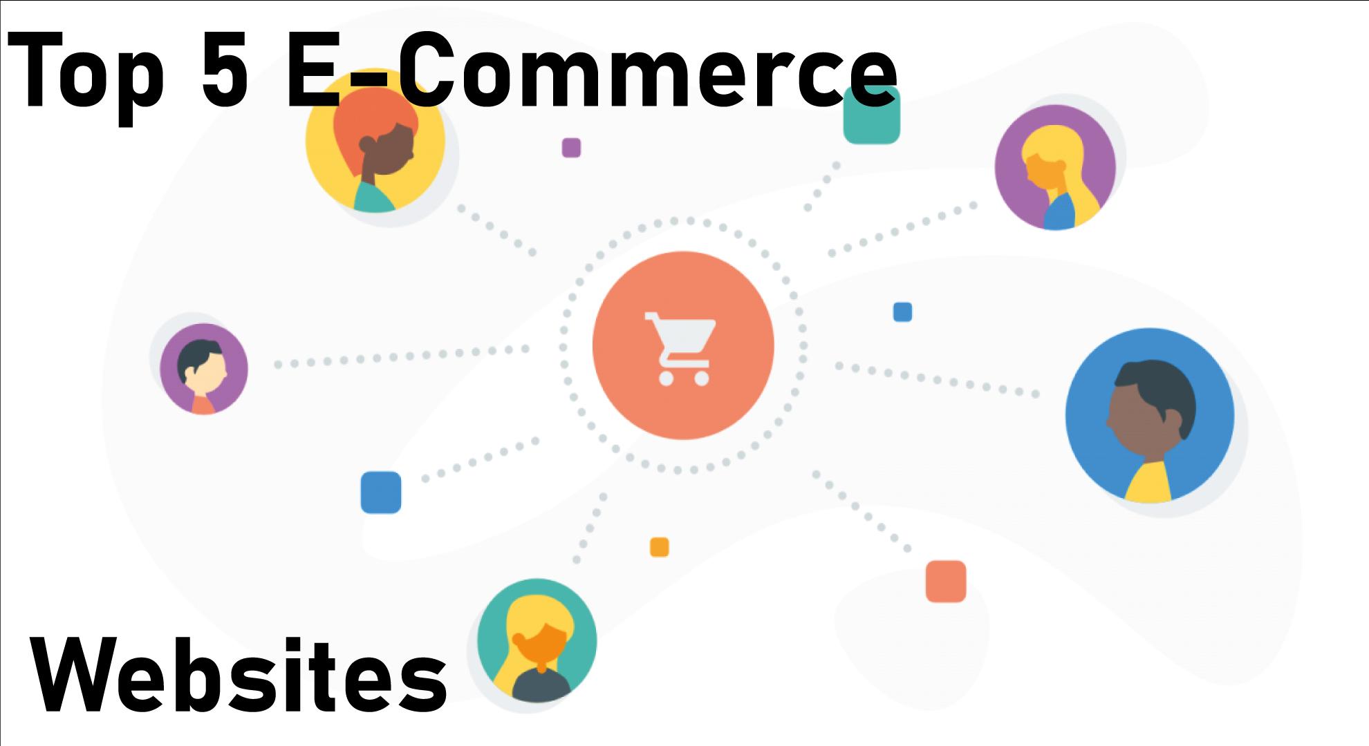 Top-5-Ecommerce-And-Shopping-Websites-Worldwideeee